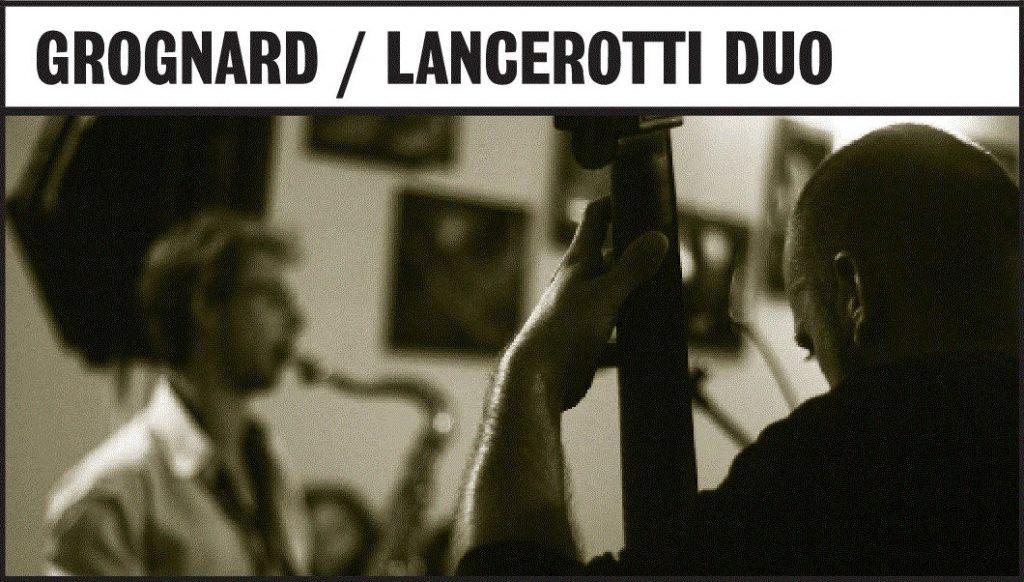 Concert : Grognard-Lancerotti DUO (Brussels Jazz Week-End) @ Pêle-Mêle d'Ixelles | Ixelles | Bruxelles | Belgique