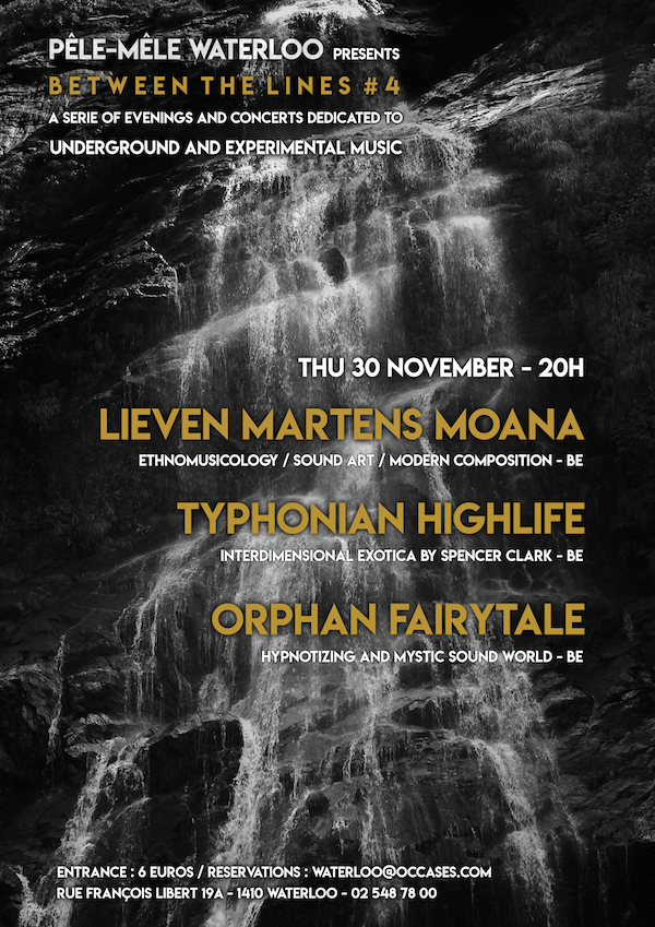 Between The Lines #4 : Lieven Martens Moana / Typhonian Highlife / Orphan Fairytale @ Pêle-Mêle de Waterloo | Waterloo | Wallonie | Belgique