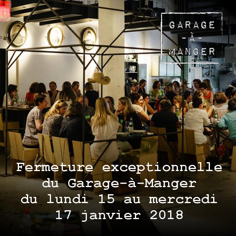 Fermeture exceptionnelle du Garage-à-Manger du lundi 15 janvier au mercredi 17 janvier 2018 @ Garage-à-manger | Ixelles | Bruxelles | Belgique